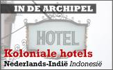 Dit is het eerste deel van een serie over hotels in Indonesië die zijn opgericht in de koloniale tijd.