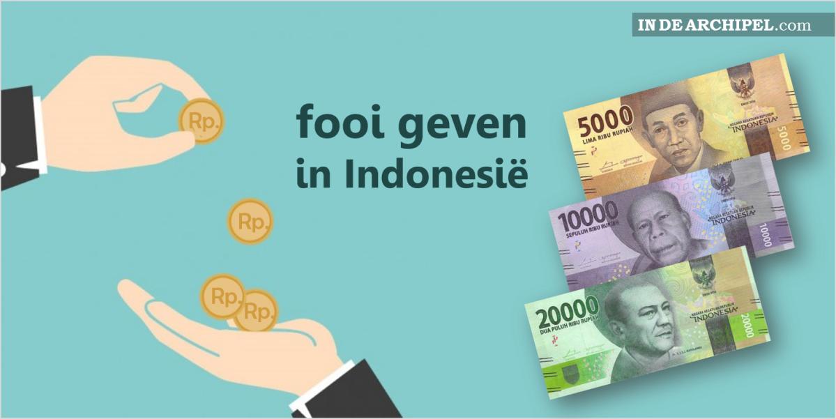 Hoeveel fooi moet ik geven in Indonesië?